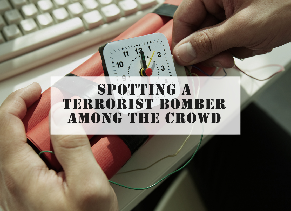 Spotting A Terrorist Bomber Among the Crowd