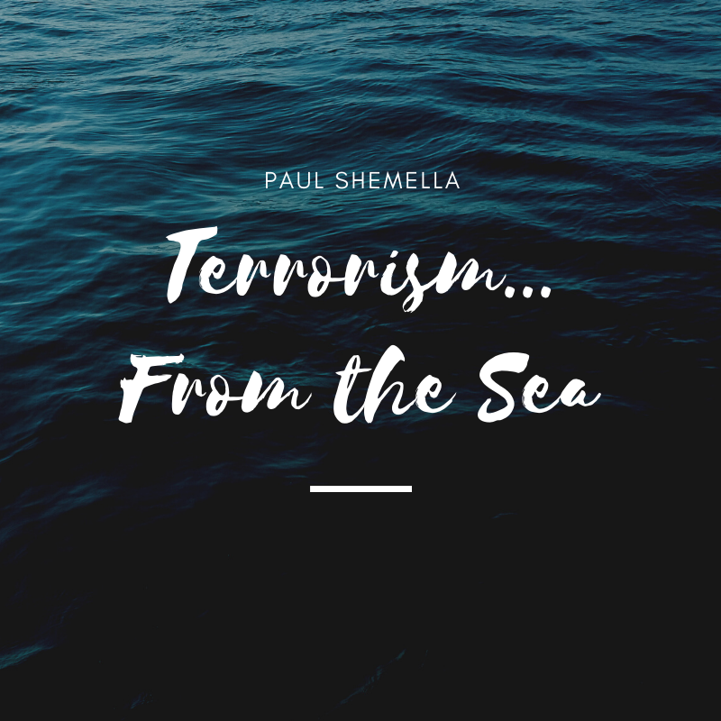 Terrorism from the sea by Paul Shemella